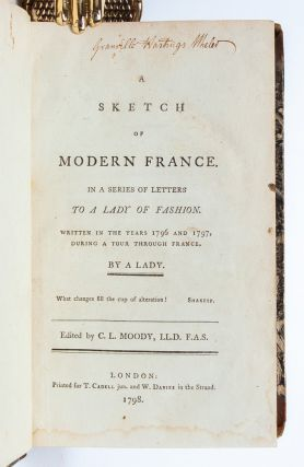 Image 4 of 6 for A Sketch of Modern France in a Series of Letters to a Lady of Fashion, Written...