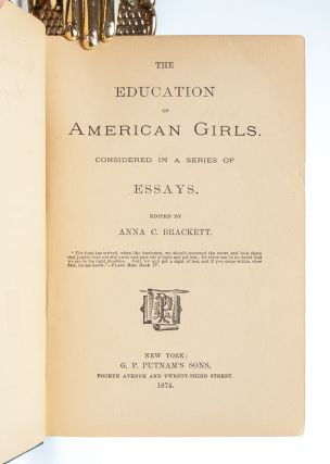 Image 4 of 7 for The Education of American Girls, Considered in a Series of Essays