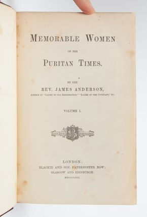 Image 4 of 7 for Memorable Women of the Puritan Times (in 2 vols