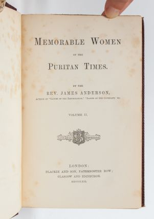 Image 6 of 7 for Memorable Women of the Puritan Times (in 2 vols