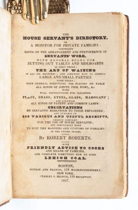 The House Servant's Directory; Or, a Monitor for Private Families...