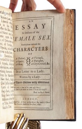 A Farther Essay Relating to the Female Sex. Containing Six Characters and Six Perfections, With the Description of Self Love. To Which is Added a Character of the Complete Beau.