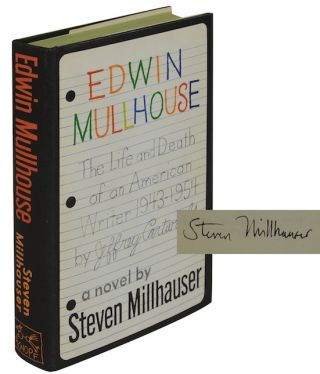 EDWIN MULLHOUSE (Signed First Edition)