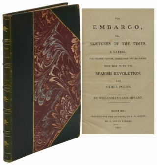 THE EMBARGO; or, Sketches of the Times with The Spanish Revolution