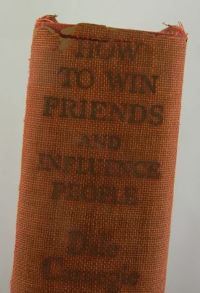 HOW TO WIN FRIENDS AND INFLUENCE PEOPLE (Inscribed First Edition)
