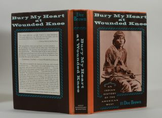 Image 3 of 5 for BURY MY HEART AT WOUNDED KNEE (Inscribed First Edition with TLS