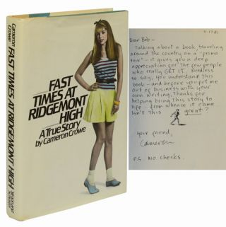 Image 1 of 5 for FAST TIMES AT RIDGEMONT HIGH: A TRUE STORY (Inscribed Association Copy